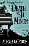 Death in D Minor (Gethsemane Brown Mysteries, #2) by Alexia Gordon