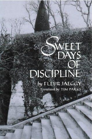 Sweet Days of Discipline