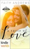 St. Helena Vineyard Series: A Taste of Love (Kindle Worlds Novella)