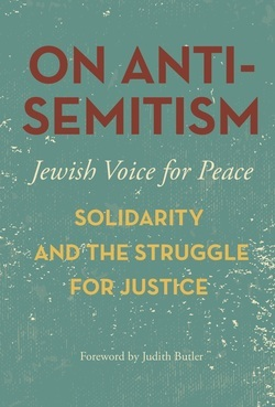 On Antisemitism: Solidarity and the Struggle for Justice in Palestine