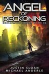 Angel of Reckoning: A Kurtherian Gambit Series (Reclaiming Honor, #4)