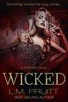 Wicked by L.M. Pruitt