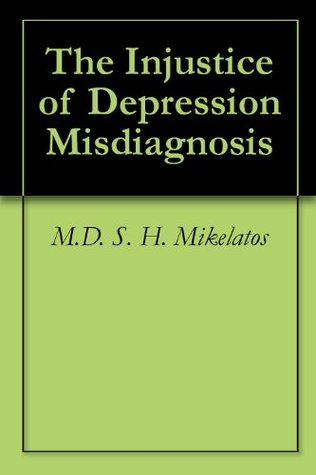 The Injustice of Depression Misdiagnosis