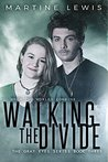 Walking the Divide (The Gray Eyes Series Book 3)