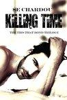 Killing Time: A Dark Romance Novel (The Ties That Bind Trilogy Book 1)