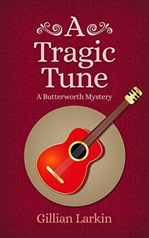 A Tragic Tune(Butterworth Mystery 6)
