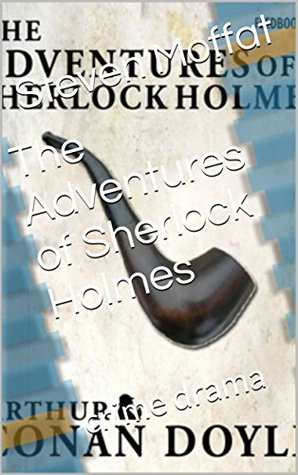 The Adventures of Sherlock Holmes(Annotated): crime drama
