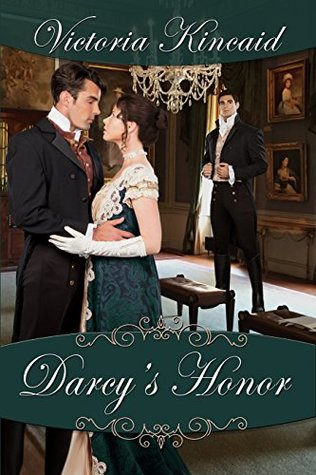 Darcy's Honor by Victoria Kincaid | Review, Excerpt, & Giveaway