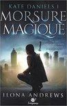 Morsure Magique by Ilona Andrews
