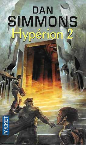 Hyperion - volume 2 (Hyperion Cantos, #1)