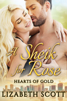 A Sheik for Rose (Hearts of Gold #1)