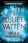I djupt vatten by Paula Hawkins