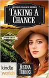 St. Helena Vineyard Series: Taking A Chance (Kindle Worlds Novella) (Second Chance Book 4)