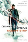 Quantum Break - Nulový stav by Cam Rogers