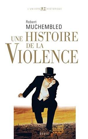 Une histoire de la violence