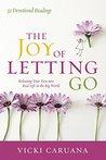 The Joy of Letting Go by Vicki Caruana