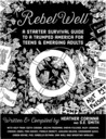 Rebel Well: A Starter Survival Guide to a Trumped America