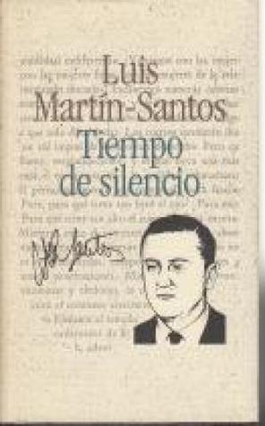 Ebook Tiempo de silencio by Luis Martín-Santos read!