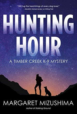 Hunting Hour: A Timber Creek K-9 Mystery(Timber Creek K-9 Mystery  3)