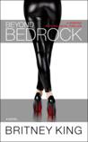 Beyond Bedrock (Bedrock #3)