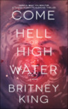 Come Hell or High Water (The Water Trilogy #3)