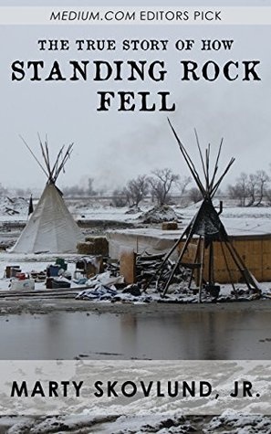 The True Story Of How Standing Rock Fell