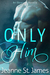 Only Him (An Obsessed Novella #2)