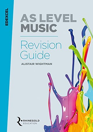 Edexcel AS Level Music Revision Guide (2016-2017)