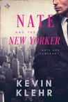 Nate And The New Yorker (Nate and Cameron, #1)