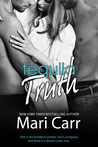 Tequila Truth by Mari Carr