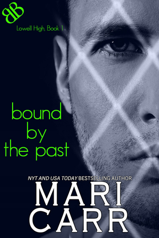Bound by the Past (Lowell High School, #...