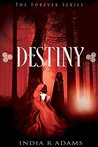 Destiny (Forever Book 2)