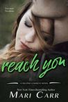 Reach You (Second Chances, #5)