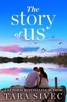 The Story of Us by Tara Sivec
