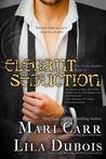 Elegant Seduction (Trinity Masters Book 6)