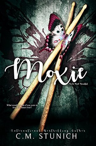 Moxie (Rock-Hard Beautiful, #3)