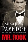 Mr. Rook by Mimi Jean Pamfiloff
