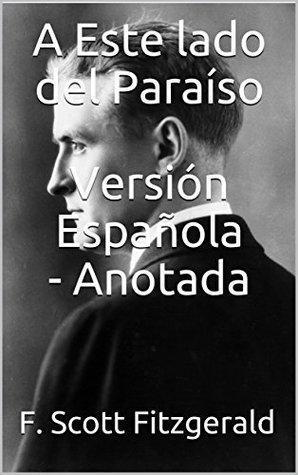 A Este Lado del Paraíso - Versión Española - Anotada