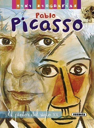 Pablo Picasso. El pintor del siglo XX