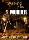 Walking Up On Murder (The Glad Girls Book 1)