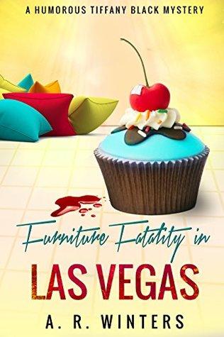 Furniture Fatality in Las Vegas (Tiffany Black Mysteries, #9)