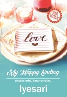 My Happy Ending: Cintaku Terlalu Besar Untukmu