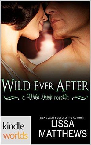 Wild Irish by Lissa Matthews