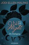 One Night - Die Bedingung by Jodi Ellen Malpas