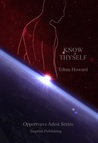 Know Thy Self (Opportvnvs Adest Series Book 3)