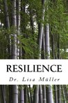 Resilience: Narrations on Family, Life & Relationships