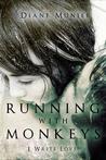 Running With Monkeys by Diane Munier