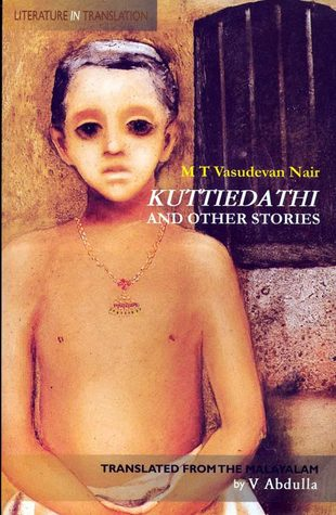 Kuttiedathi and Other Stories