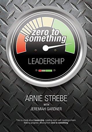 Zero To Something Leadership