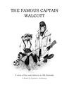 The Famous Captain Walcott
